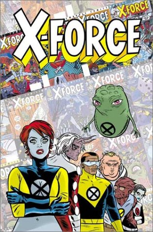 X-Force: Famous, Mutant, And Mortal Cover