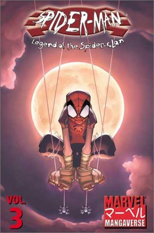 Marvel Mangaverse Vol. 3: Spider-Man: Legend Of The Spider-Clan Cover