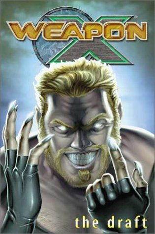Weapon X Vol. 1: The Draft Cover