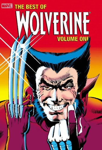 Wolverine: The Best Of Wolverine Vol. 1 Cover