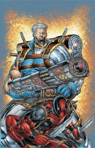 Cable And Deadpool Vol. 1: If Looks Could Kill  Cover