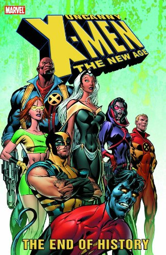 Uncanny X-Men: The New Age Vol. 1: The End Of History Cover