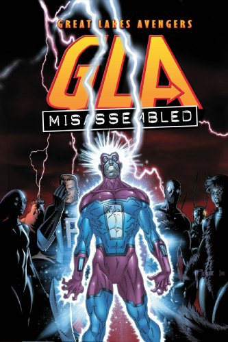 Great Lakes Avengers Vol. 1: Misassembled Cover