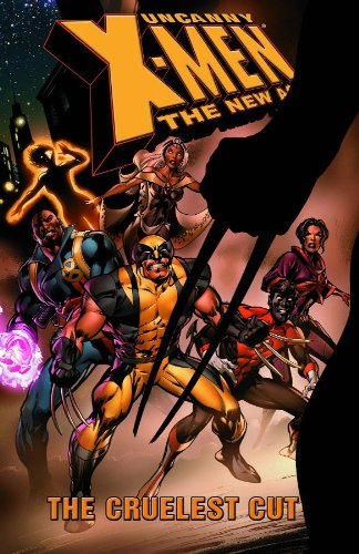 Uncanny X-Men: The New Age Vol. 2: The Cruelest Cut Cover