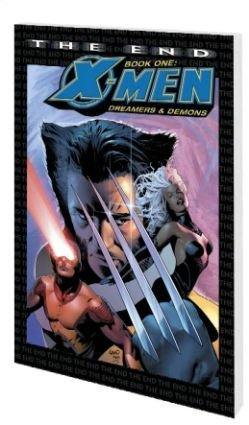 X-Men: The End Book 1: Dreamers And Demons Cover
