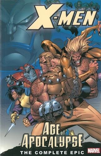 X-Men: Age Of Apocalypse: The Complete Epic Book 1 Cover