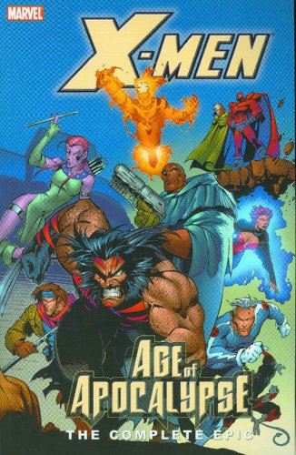 X-Men: Age Of Apocalypse: The Complete Epic Book 2 Cover