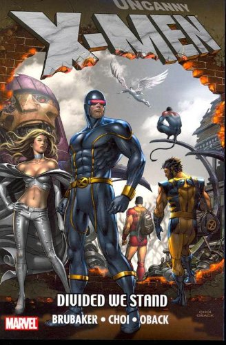 Uncanny X-Men: Divided We Stand Cover