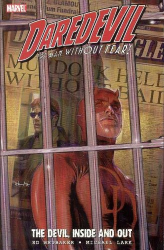 Daredevil: The Devil Inside And Out Vol. 1 Cover