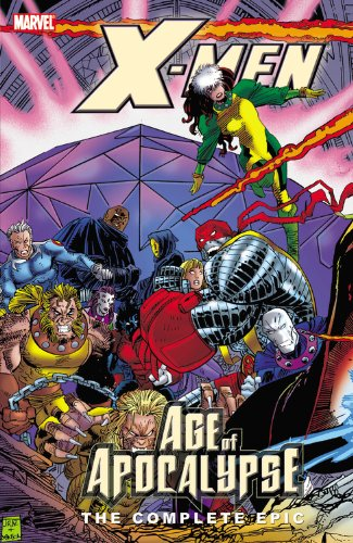 X-Men: Age Of Apocalypse: The Complete Epic Book 3 Cover