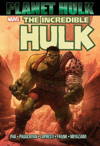Incredible Hulk: Planet Hulk Cover