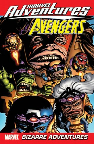 Marvel Adventures: Avengers Vol. 3: Bizarre Adventures Cover