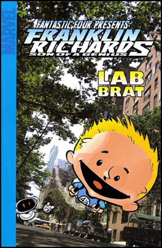 Fantastic Four Presents Franklin Richards: Lab Brat  Cover