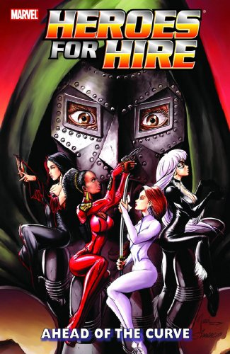 Heroes For Hire Vol. 2: Ahead Of The Curve Cover