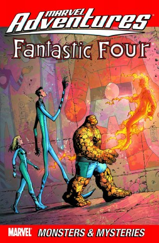Marvel Adventures Fantastic Four Vol. 6: Monsters And Mysteries Cover