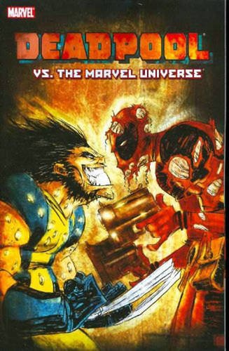 Deadpool Vs. The Marvel Universe Cover
