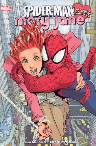 Spider-Man Loves Mary Jane Vol. 1 Cover