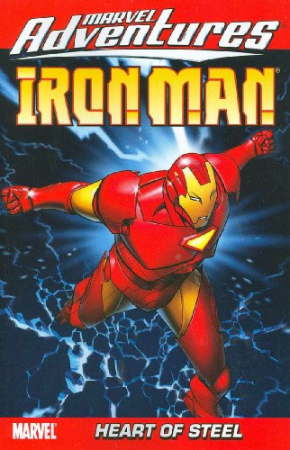 Marvel Adventures Iron Man Vol. 1: Heart Of Steel Cover