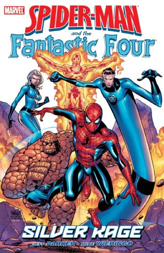 Spider-Man / Fantastic Four: Silver Rage Cover
