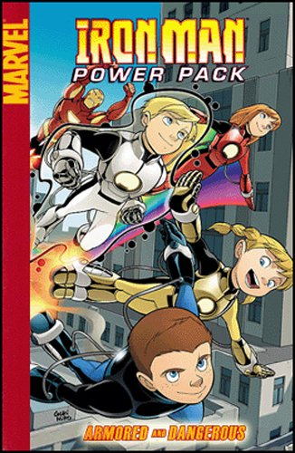 Iron Man And Power Pack: Armored And Dangerous Cover