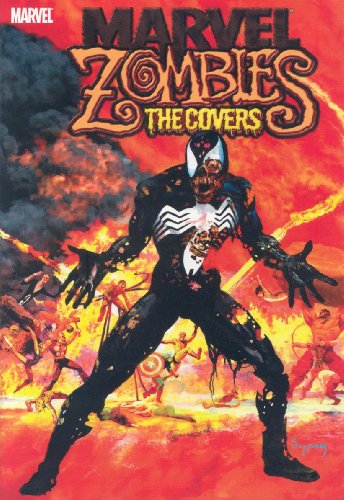 Marvel Zombies: The Covers Cover