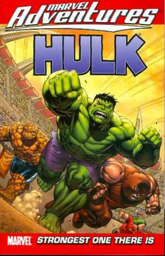 Marvel Adventures Hulk Vol. 3:  Strongest One There Is Cover
