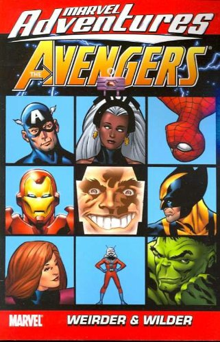 Marvel Adventures: Avengers Vol. 7: Weirder And Wilder Cover