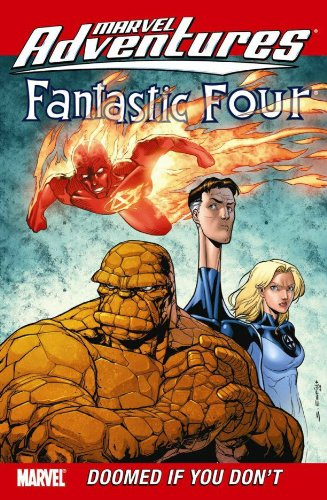 Marvel Adventures Fantastic Four: Doomed If You Don't Cover