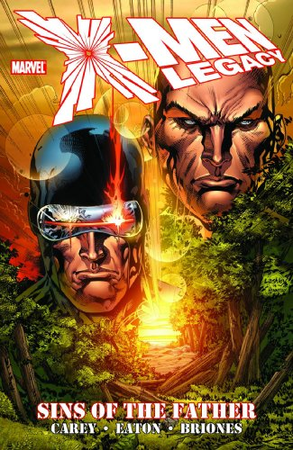 X-Men: Legacy - Sins of the Father (X-Men (Marvel Paperback))