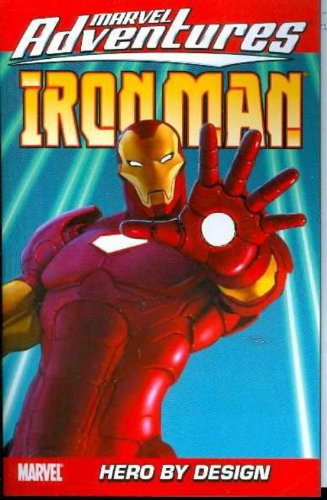Marvel Adventures Iron Man Vol. 3: Hero By Design Cover