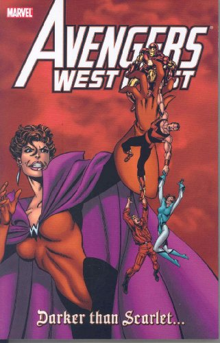 Avengers West Coast: Darker Than Scarlet Cover