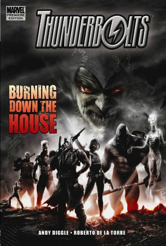 Thunderbolts: Burning Down The House Cover