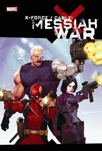 X-Force / Cable: Messiah War Cover