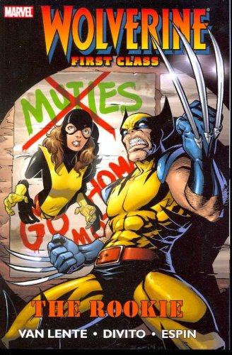 Wolverine First Class: The Rookie Cover