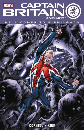 Captain Britain And MI:13 Vol. 2: Hell Comes To Birmingham Cover