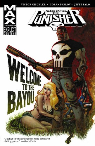 Punisher MAX: Welcome To The Bayou Cover