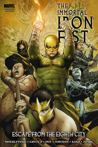 Immortal Iron Fist Vol. 5: Escape from The Eighth City  Cover