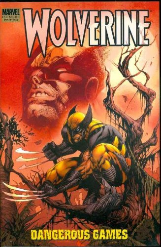 Wolverine: Dangerous Games Cover