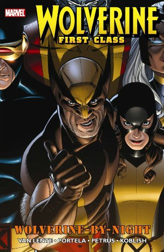 Wolverine First Class: Wolverine By Night Cover