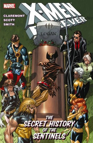 X-Men Forever Vol. 2: The Secret History Of The Sentinels Cover