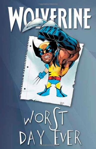 Wolverine: Worst Day Ever Cover
