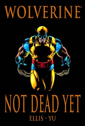 Wolverine: Not Dead Yet Cover