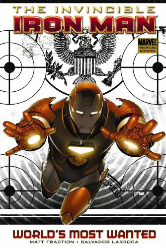 Invincible Iron Man Vol. 2: World's Most Wanted Book 1 Cover