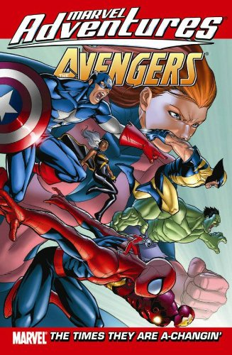 Marvel Adventures: Avengers Vol. 9: The Times They Are A-Changin' Cover