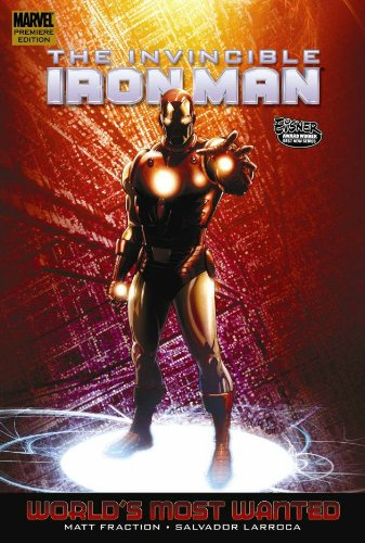 Invincible Iron Man Vol. 3: World's Most Wanted Book 2 Cover