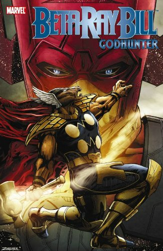 Beta Ray Bill: Godhunter Cover