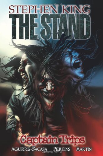 Stephen King's The Stand, vol. 1: Captain Trips