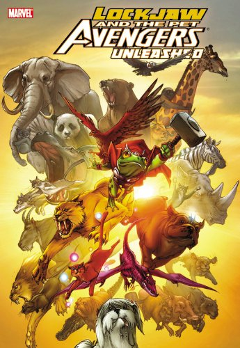 Lockjaw And The Pet Avengers: Unleashed Cover