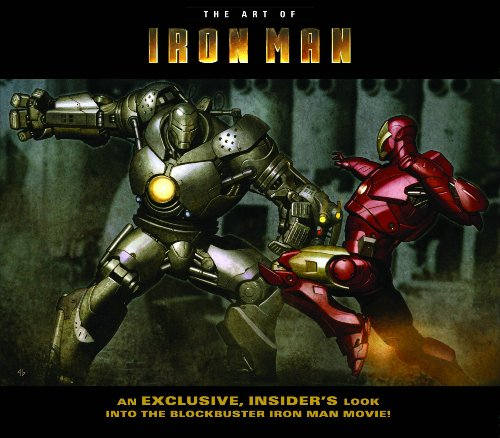 Iron Man: The Art of Iron Man the Movie