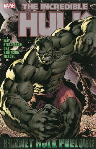 Incredible Hulk: Planet Hulk Prelude Cover